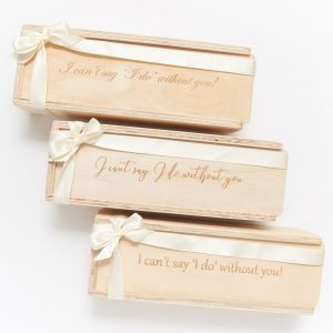 i cant say i do without you gift boxes